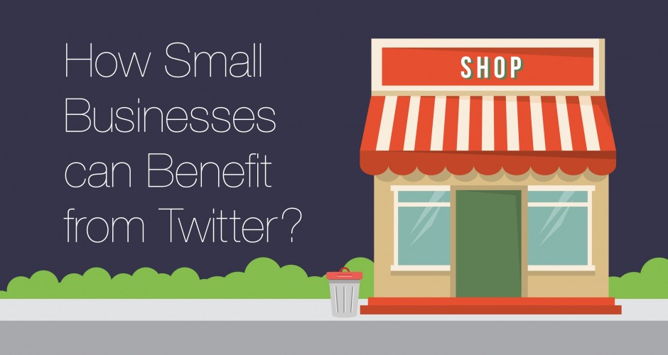 How Small Businesses can benefit from Twitter
